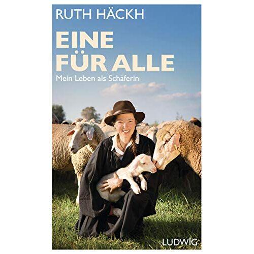 Ruth Häckh - Eine für alle: Mein Leben als Schäferin - Preis vom 04.09.2020 04:54:27 h
