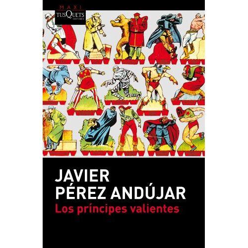 Javier Pérez Andújar - Los príncipes valientes (MAXI) - Preis vom 24.01.2021 06:07:55 h