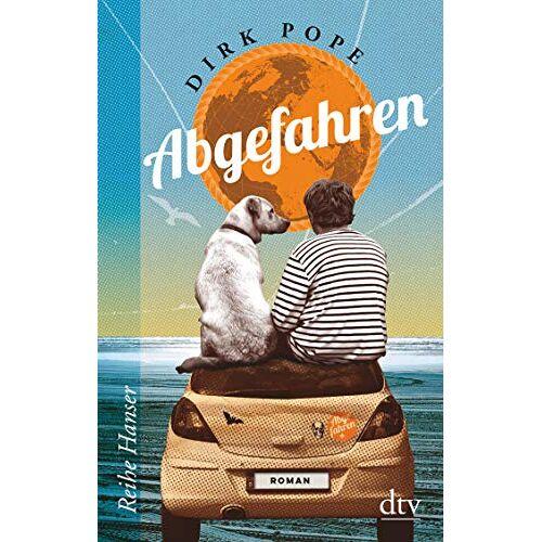 Dirk Pope - Abgefahren: Roman (Reihe Hanser) - Preis vom 27.02.2021 06:04:24 h