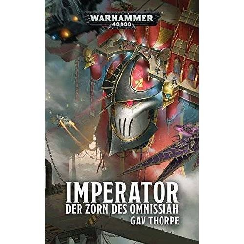 Gav Thorpe - Warhammer 40.000 - Imperator - Der Zorn des Omnissiah - Preis vom 27.02.2021 06:04:24 h