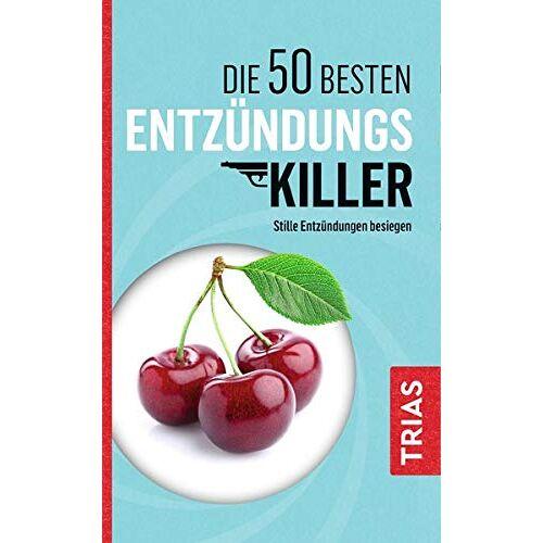 Sven-David Müller - Die 50 besten Entzündungs-Killer: Stille Entzündungen besiegen - Preis vom 04.10.2020 04:46:22 h