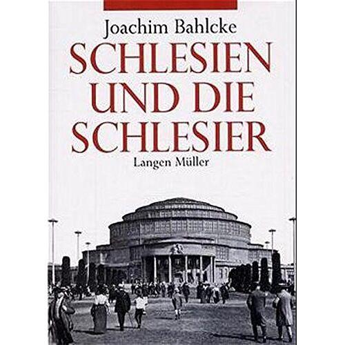 Bahlcke - Schlesien und die Schlesier - Preis vom 28.02.2021 06:03:40 h