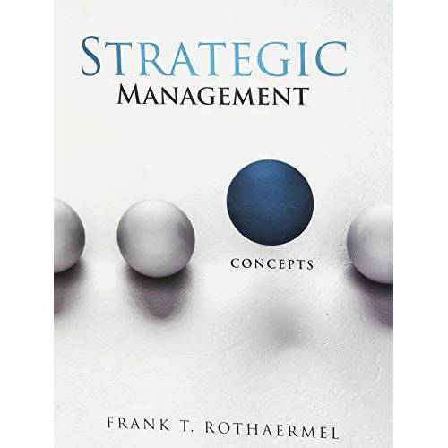 Rothaermel, Frank T. - Strategic Management: Concepts - Preis vom 14.05.2021 04:51:20 h