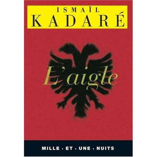 Ismail Kadare - L'aigle - Preis vom 20.10.2020 04:55:35 h