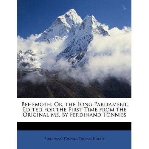 Ferdinand Tönnies - Tönnies, F: Behemoth: Or, the Long Parliament, Edited for th - Preis vom 20.10.2020 04:55:35 h