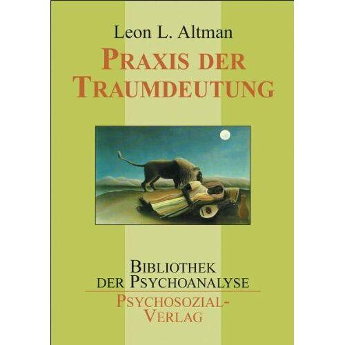 Leon L. Altman - Praxis der Traumdeutung - Preis vom 18.10.2020 04:52:00 h