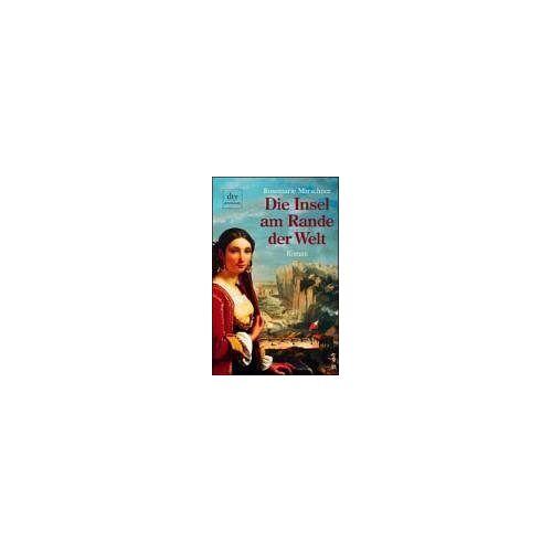 Rosemarie Marschner - Die Insel am Rande der Welt. - Preis vom 18.04.2021 04:52:10 h