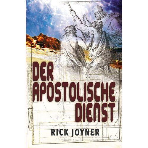 Rick Joyner - Der apostolische Dienst - Preis vom 05.09.2020 04:49:05 h