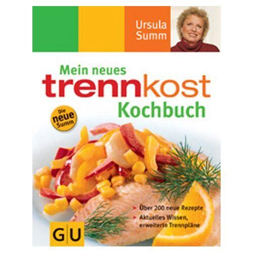Ursula Summ - Mein neues Trennkost Kochbuch - Preis vom 07.09.2020 04:53:03 h