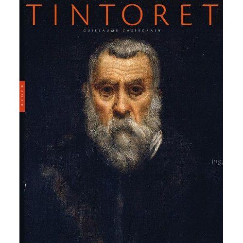 Guillaume Cassegrain - Tintoret - Preis vom 05.09.2020 04:49:05 h