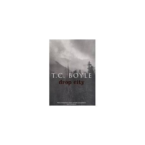 T.C. Boyle - BOYLE, T: DROP CITY - Preis vom 04.10.2020 04:46:22 h