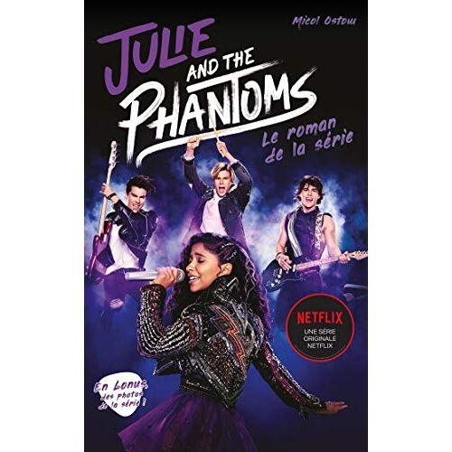 - Julie and the phantoms - Le roman de la série Netflix - Preis vom 17.04.2021 04:51:59 h