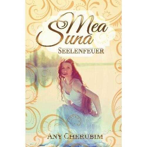 Any Cherubim - Mea Suna - Seelenfeuer: Band 2 - Preis vom 03.05.2021 04:57:00 h