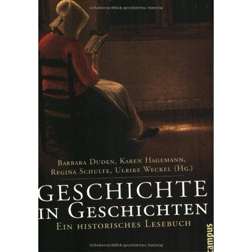 Barbara Duden - Geschichte in Geschichten: Ein historisches Lesebuch - Preis vom 24.10.2020 04:52:40 h