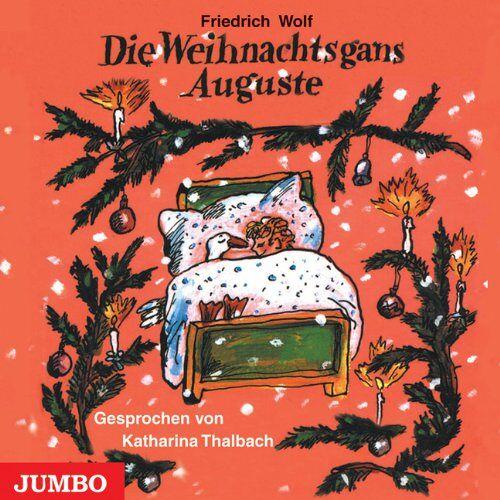 Friedrich Wolf - Die Weihnachtsgans Auguste - Preis vom 20.10.2020 04:55:35 h