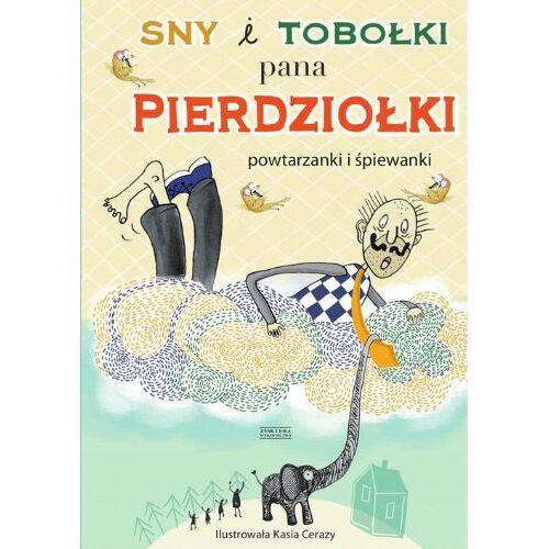 - Sny i tobolki pana Pierdziolki: Powtarzanki i spiewanki - Preis vom 20.10.2020 04:55:35 h