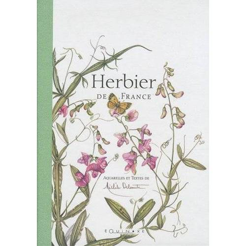 Michèle Delsaute - Herbier de France - Preis vom 21.10.2020 04:49:09 h
