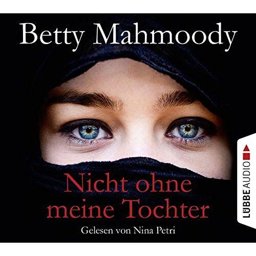 Betty Mahmoody - Nicht ohne meine Tochter - Preis vom 12.05.2021 04:50:50 h