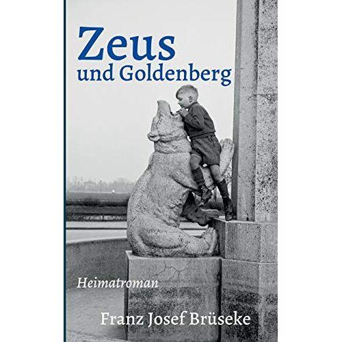 Brüseke, Franz Josef - Zeus und Goldenberg - Preis vom 07.03.2021 06:00:26 h