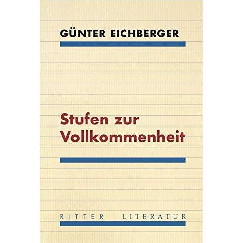 Günter Eichberger - Stufen zur Vollkommenheit - Preis vom 20.10.2020 04:55:35 h
