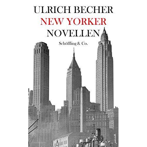 Ulrich Becher - New Yorker Novellen - Preis vom 20.10.2020 04:55:35 h