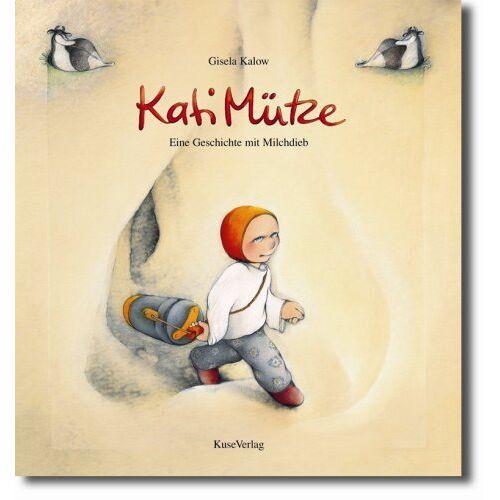 Gisela Kalow - Kati Mütze: Eine Geschichte mit Milchdieb - Preis vom 21.10.2020 04:49:09 h