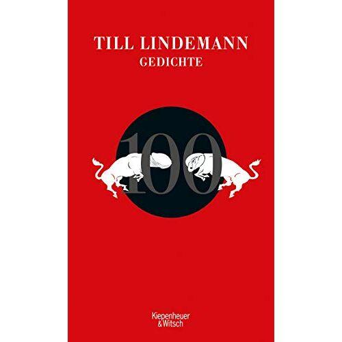 Till Lindemann - 100 Gedichte - Preis vom 11.05.2021 04:49:30 h