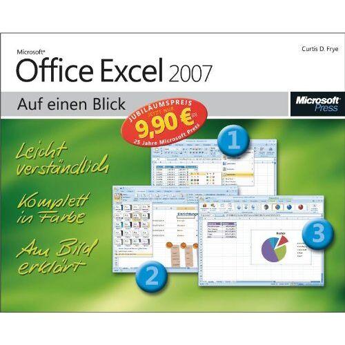 Frye, Curtis D. - Microsoft Office Excel 2007 auf einen Blick - Jubiläumsausgabe - Preis vom 18.09.2019 05:33:40 h