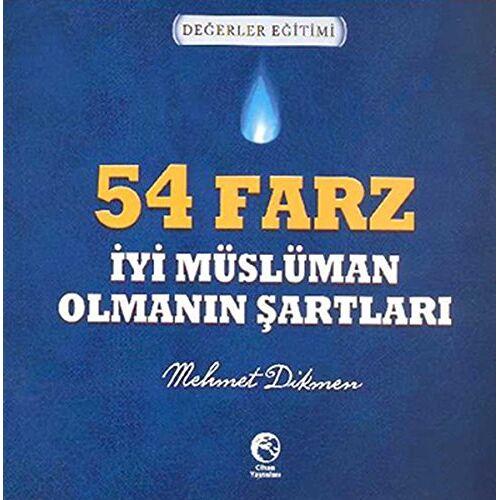 Mehmet Dikmen - 54 Farz - Iyi Musluman Olmanin Sartlari - Preis vom 08.03.2021 05:59:36 h