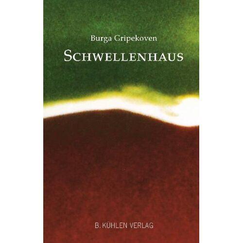 Burga Gripekoven - Schwellenhaus: Lyrik - Preis vom 04.10.2020 04:46:22 h