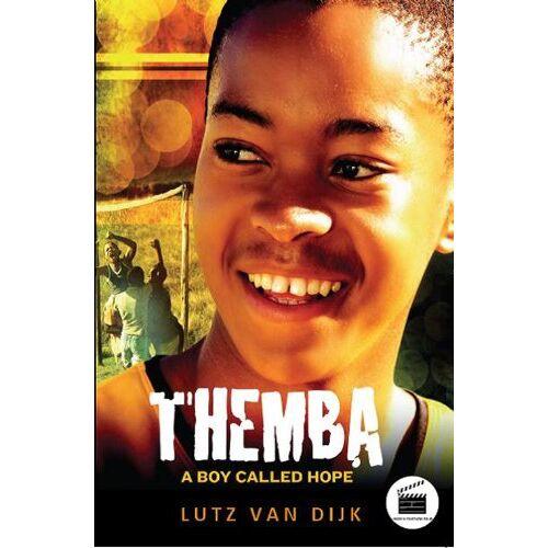 Dijk, Lutz van - Themba - A Boy Called Hope (Aurora New Fiction) - Preis vom 28.02.2021 06:03:40 h