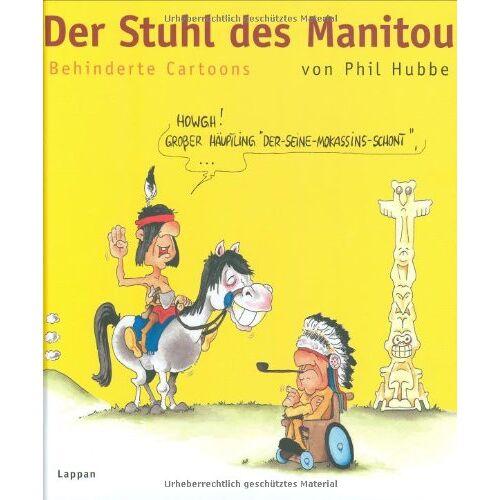 Phil Hubbe - Der Stuhl des Manitou: Behinderte Cartoons - Preis vom 15.05.2021 04:43:31 h