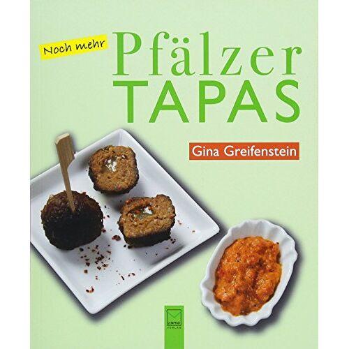 Gina Greifenstein - Noch mehr Pfälzer Tapas - Preis vom 05.09.2020 04:49:05 h