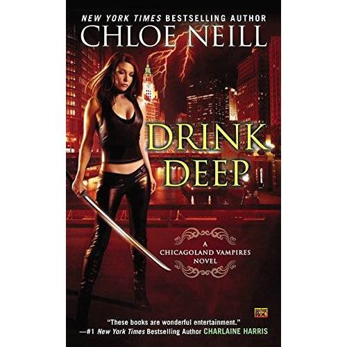 Chloe Neill - Drink Deep (Chicagoland Vampires, Band 5) - Preis vom 13.05.2021 04:51:36 h