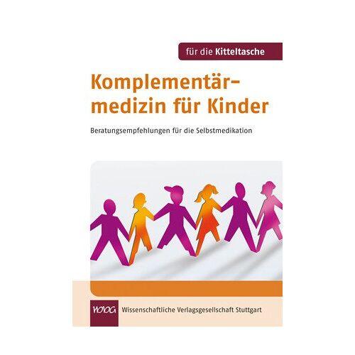 Birgit Emde - Komplementärmedizin für Kinder. Für die Kitteltasche: Beratungsempfehlungen für die Selbstmedikation - Preis vom 14.05.2021 04:51:20 h