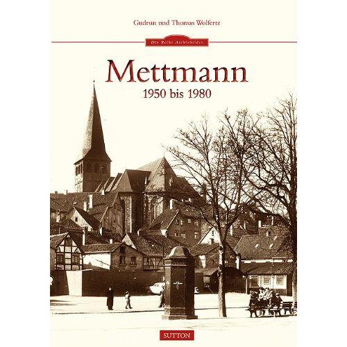 Gudrun Wolfertz - Mettmann 1950 bis 1980 - Preis vom 24.02.2021 06:00:20 h