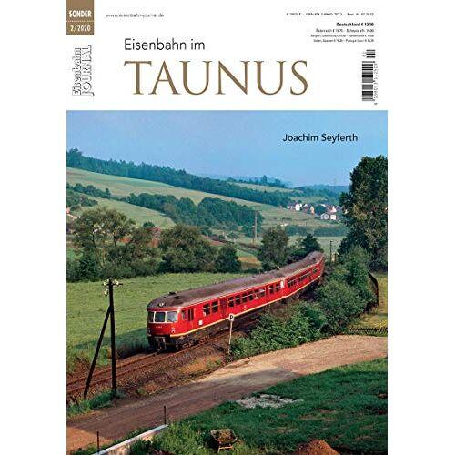 Joachim Seyferth - Eisenbahn im Taunus - Eisenbahn Journal Sonderausgabe 2-2020 - Preis vom 28.02.2021 06:03:40 h