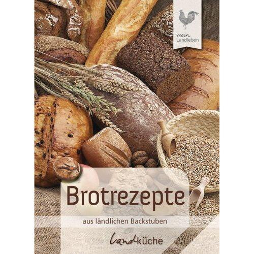 - Brotrezepte aus ländlichen Backstuben. Landküche - Preis vom 07.05.2021 04:52:30 h