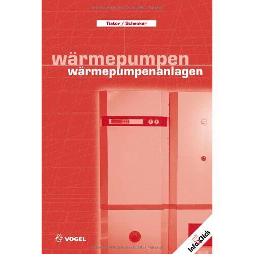 Ingolf Tiator - Wärmepumpen, Wärmepumpenanlagen - Preis vom 20.10.2020 04:55:35 h