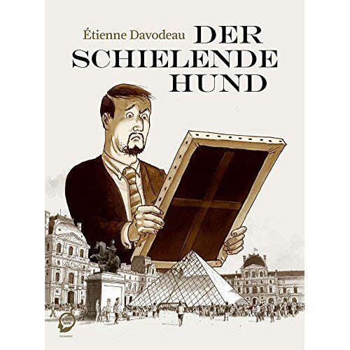 Etienne Davodeau - Der schielende Hund - Preis vom 16.01.2021 06:04:45 h