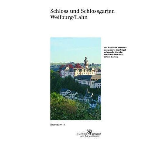 Eckhard Olschewski - Schloss und Schlossgarten Weilburg/Lahn - Preis vom 28.02.2021 06:03:40 h