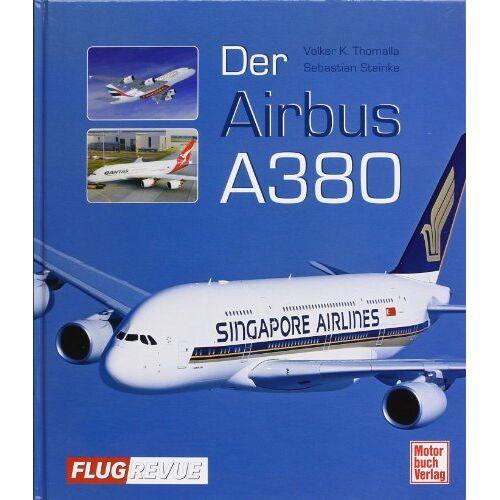 Volker Thomalla - Der Airbus A380 - Preis vom 11.05.2021 04:49:30 h