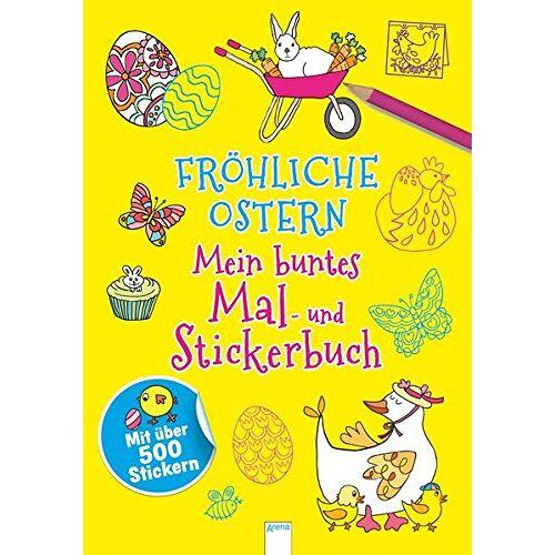 - Fröhliche Ostern: Mein buntes Mal- und Stickerbuch mit über 500 Stickern - Preis vom 26.02.2021 06:01:53 h