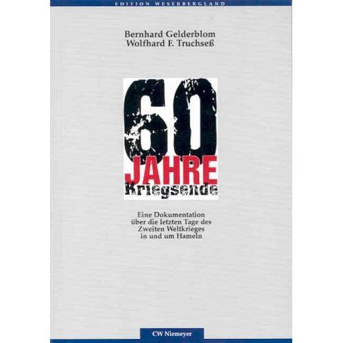Bernhard Gelderblom - 60 Jahre Kriegsende - Preis vom 20.10.2020 04:55:35 h