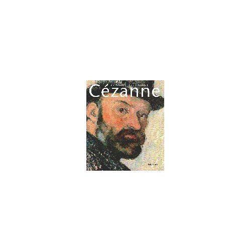 Paul Cézanne - Cezanne, Vollendet - Unvollendet - Preis vom 16.04.2021 04:54:32 h