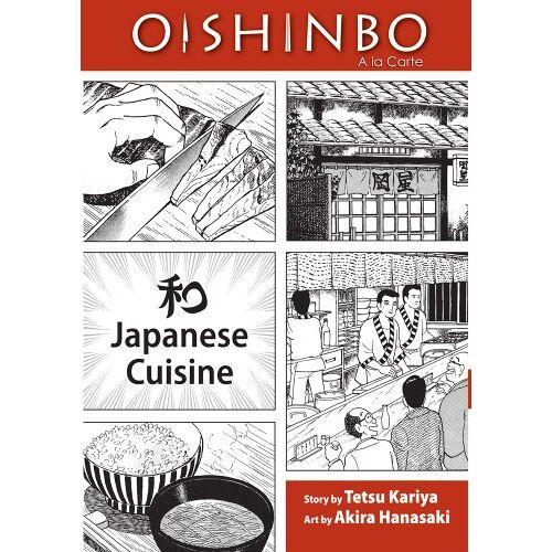Tetsu Kariya - OISHINBO: JAPANESE CUISINE (Oishinbo: a la Carte) - Preis vom 22.01.2021 05:57:24 h