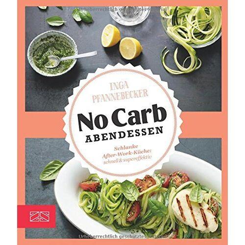 Inga Pfannebecker - No Carb Abendessen - Preis vom 13.05.2021 04:51:36 h