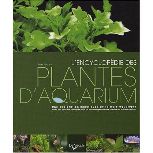 Peter Hiscock - L'encyclopédie des plantes d'aquarium - Preis vom 21.10.2020 04:49:09 h