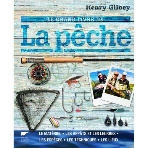 Henry Gilbey - Le grand livre de la pêche - Preis vom 09.04.2021 04:50:04 h