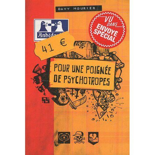 Davy Mourier - 41 euros pour une poignée de psychotropes - Preis vom 24.02.2021 06:00:20 h
